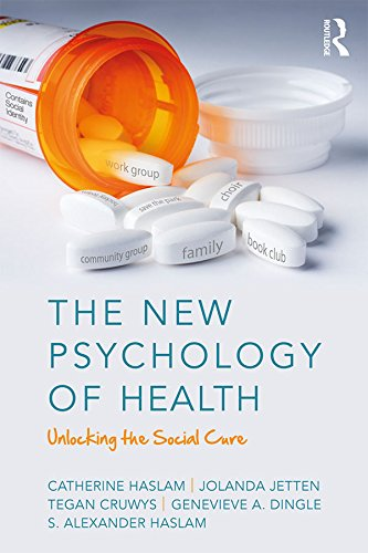 the-new-psychology-of-health-unlocking-the-social-cure