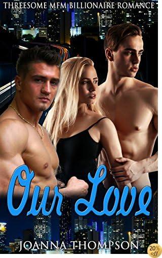 TOur Love: Threesome MFM Billionaire Romance