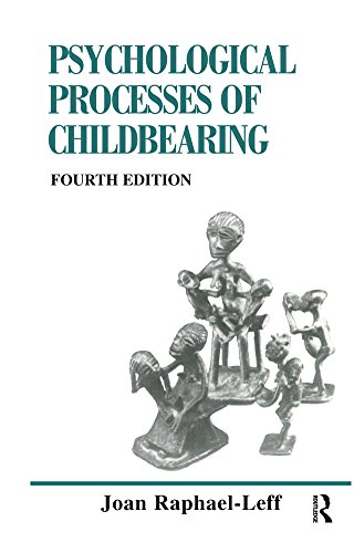 the-psychological-processes-of-childbearing-fourth-edition