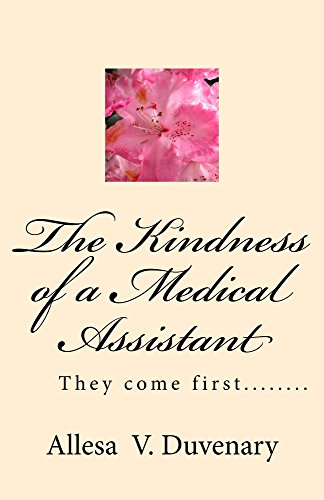the-kindness-of-a-medical-assistant-they-come-first