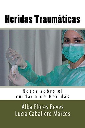heridas-traumaticas-notas-sobre-el-cuidado-de-heridas-n-3-spanish-edition