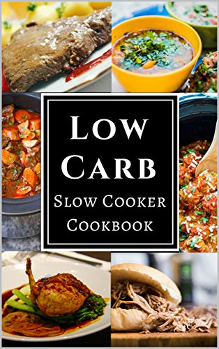 low-carb-slow-cooker-cookbook-assortment-of-delicious-low-carb-diet-slow-cooker-recipes