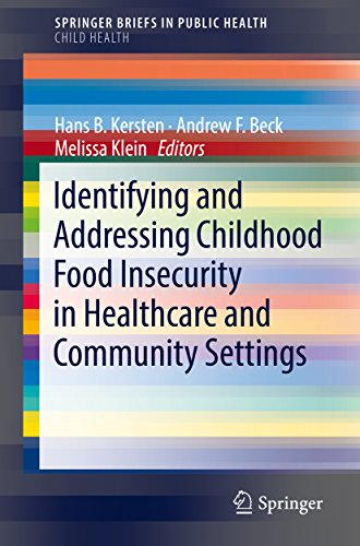 identifying-and-addressing-childhood-food-insecurity-in-healthcare-and-community-settings-springerbriefs-in-public-health