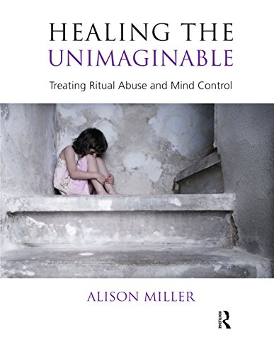 healing-the-unimaginable-treating-ritual-abuse-and-mind-control