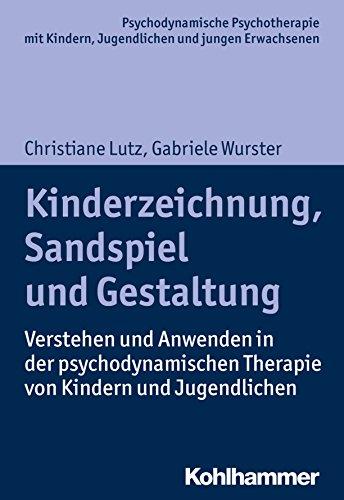kinderzeichnung-sandspiel-und-gestaltung-verstehen-und-anwenden-in-der-psychodynamischen-therapie-von-kindern-und-jugendlichen-psychodynamische-psychotherapie-und-jungen-erwachsenen-german-edition