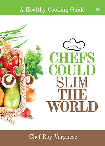 chefs-could-slim-the-world-a-healthy-cooking-guide