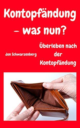 kontopfndung-was-nun-berleben-nach-der-kontopfndung-german-edition