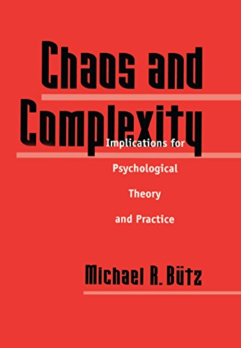 chaos-and-complexity-implications-for-psychological-theory-and-practice