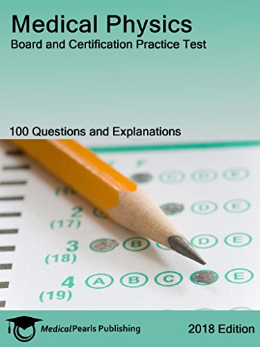 medical-physics-board-and-certification-practice-test