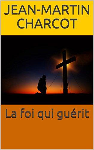 la-foi-qui-gurit-french-edition