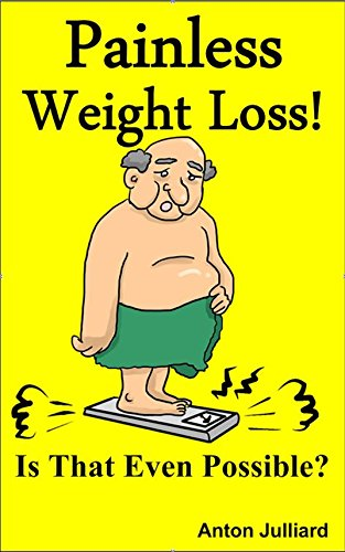 painless-weight-loss-is-that-even-possible