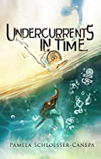 Undercurrents in Time: Detours in Time Book…