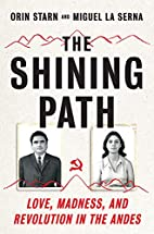 The Shining Path: Love, Madness, and…