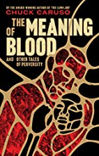 The Meaning of Blood: and Other Tales of…