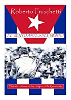 El Viento antes del viento: Historia cubana…