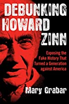 Debunking Howard Zinn: Exposing the Fake…