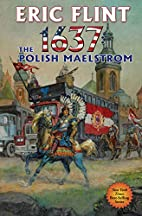 1637: The Polish Maelstrom (Ring of Fire…