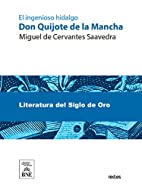 Don Quijote de la Mancha (Spanish Edition)…