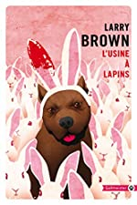 L'Usine à lapins (Totem t. 114) - Larry Brown
