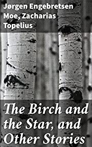 The Birch and the Star, and Other Stories by…
