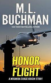 Honor Flight (Miranda Chase Origin Stories…