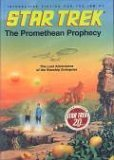 Star Trek: The Promethean Prophecy