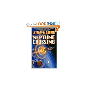 Neptune Crossing (The Chaos Chronicles) Jeffrey A. Carver