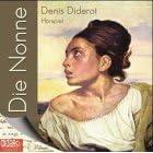 Diderot, Denis - Die Nonne Hörbuch
