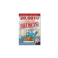 20,001 Kitchen Secrets (The Wizard of Food Presents)