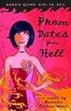 Prom Dates from Hell (Maggie Quinn: Girl vs Evil)
