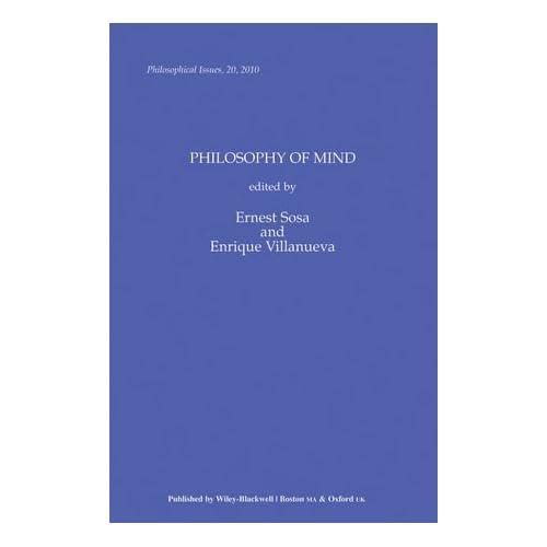 Philosophical Issues: Philosophy of Mind Sosa, Ernest/ Villanueva, Enrique