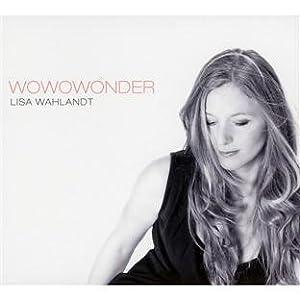 Lisa Wahlandt - Wowowonder