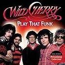 Wild Cherry: Play the Funk