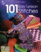 101 Easy Tunisian Stitches: Crochet