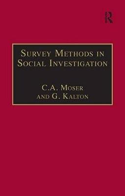 Survey Methods in Social Investigation, Moser, C.A. & Kalton, G., Used; Very Goo