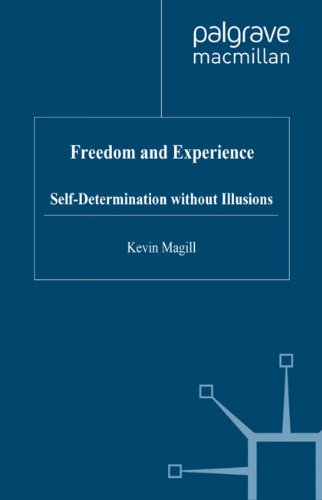 Download Freedom and Experience: Self-Determination without Illusions Pdf