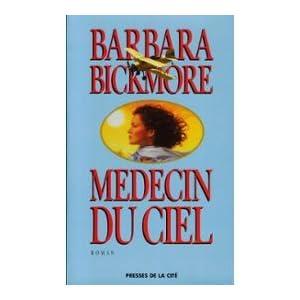 Médecins du ciel : roman