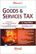 Illustrated Guide to Goods and Services Tax In 2 Vols