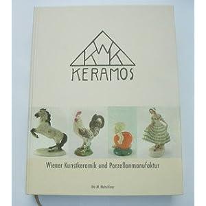 Keramos: Wiener Kunstkeramik, Monografie und Werkverzeichnis