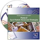 Forex Cd 2 - Spot Market Advanced Strategies 2010