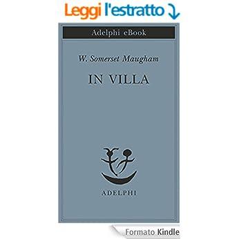 In villa (Piccola biblioteca Adelphi) - W. Somerset Maugham