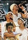 DA PUMP TOUR 2004 疾風乱舞 [DVD] / DA PUMP (出演)