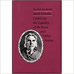 letters on the equality of the sexes grimke letters on the equality of the sexes and 23387