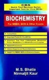 CBS Quick Text Revision Series Important Text for Viva/MCQs: Biochemistry for MBBS, BDS and Other Exams