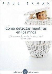 Cómo detectar mentiras en los niños