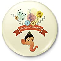 Lord Ganesh Badge - Happy Ganesh Chaturthi - 58mm With Safety Pin Back