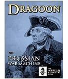 Dragoon : The Prussian War Machine