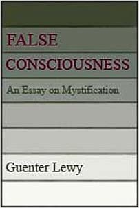 False Consciousness: An Essay on Mystification: Guenter