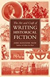 Art And Craft Of Writing Historical Fiction