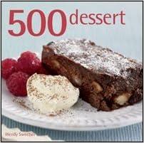 500 dessert